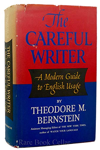 9781111131128: The Careful Writer: A Modern Guide to English Usage