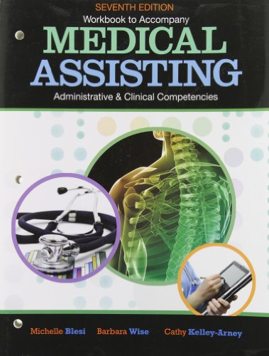 9781111135140: Workbook for Blesi/Wise/Kelly-Arney's Medical Assisting Adminitrative and Clinical Competencies, 7th