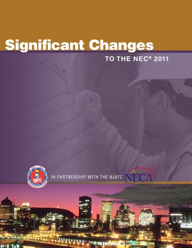 9781111135539: Significant Changes to the NEC 2011 Edition (Significant Changes to the National Electrical Code)