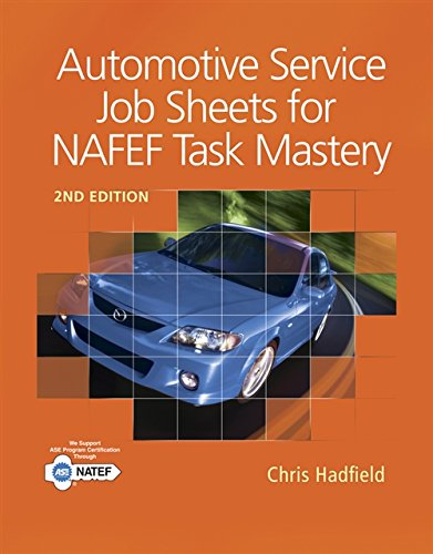Automotive Service Job Sheets for NATEF Task: Hadfield, Chris