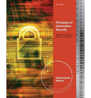 Principles of Information Security: Michael Whitman