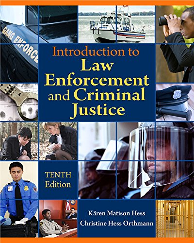 Cengage Advantage Books: Introduction to Law Enforcement and Criminal Justice: Hess, Kären M.; Hess...