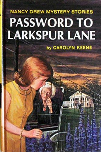 9781111145828: Password to Larkspur Lane (Nancy Drew)