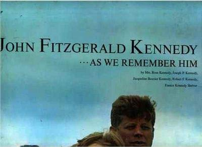 9781111156831: John Fitzgerald Kennedy: As We Remember Him