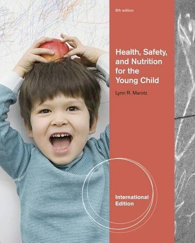 9781111185695: Health, Safety, and Nutrition for the Young Child (International Edition)