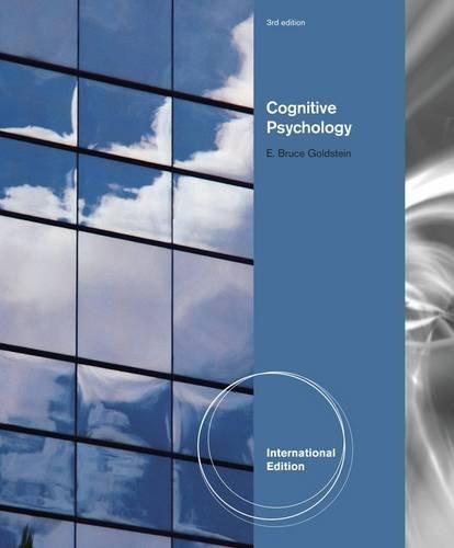 Cognitive Psychology, International Edition, w. CogLab Manual: E. Bruce Goldstein