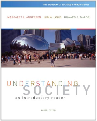 Understanding Society: An Introductory Reader (Wadsworth Sociology: Margaret L. Andersen,