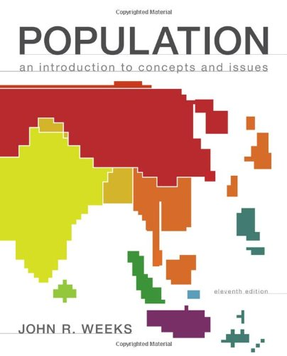 Population: An Introduction to Concepts and Issues (Hardback): John R Weeks