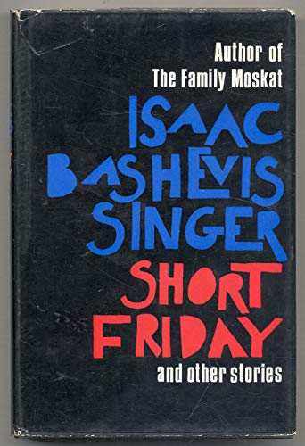 9781111194451: Short Friday and other stories