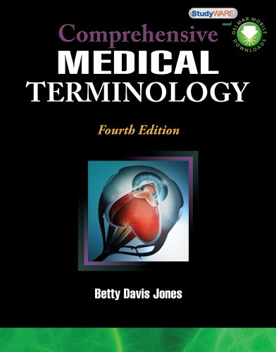 Bundle: Comprehensive Medical Terminology, 4th + Audio CDs: Betty Davis Jones