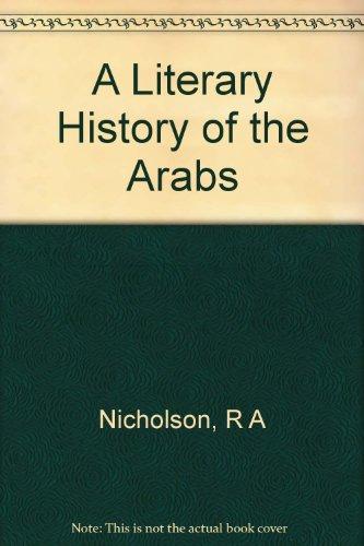 A Literary History of the Arabs.: Nicholson, Reynold A.