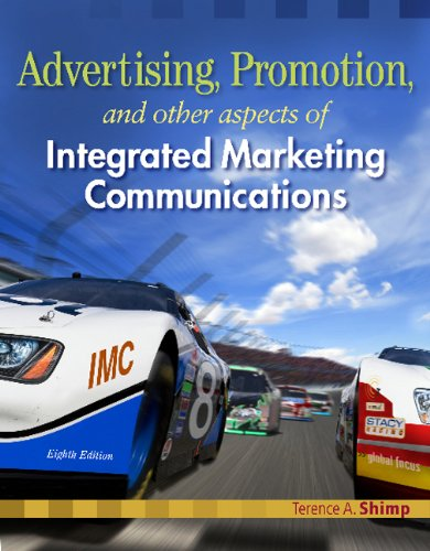 Bundle: Advertising Promotion and Other Aspects of Integrated Marketing Communications, 8th + WebTutorTM ToolBox for Blackboard Printed Access Card (9781111203832) by Terence A. Shimp