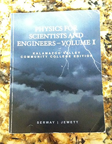 9781111209872: PHYSICS FOR SCIENTISTS AND ENGINEERS-VOLUME 1