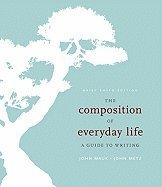 9781111216795: The Composition of Everyday Life