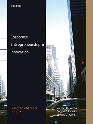 9781111216870: Corporate Entrepreneurship & Innovation (Selected Chapters for ERAU, 3rd Edition)