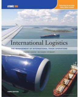 International Logistics: The Management of International Trade: David, Pierre A.;