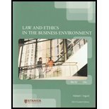Law and Ethics in the Business Environment,: Terry Halbert, Elaine