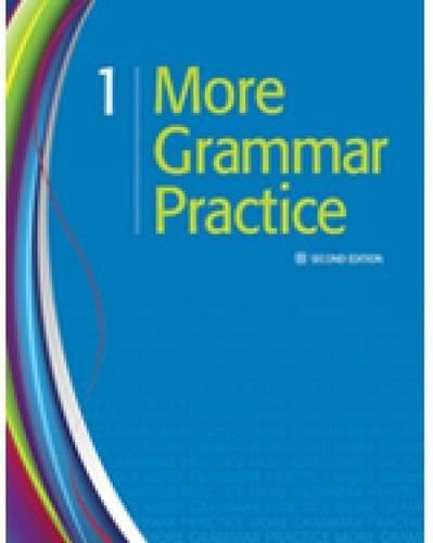 More Grammar Practice 1: Heinle