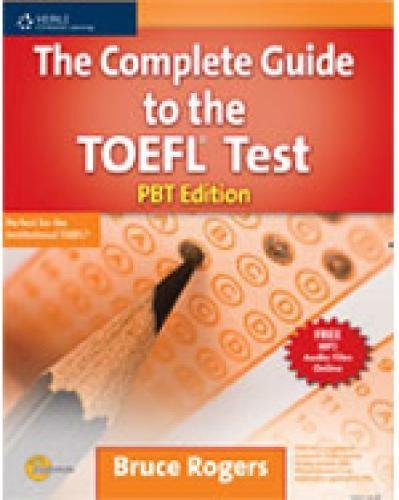 The Complete Guide to the TOEFL Test: PBT Edition: Rogers, Bruce