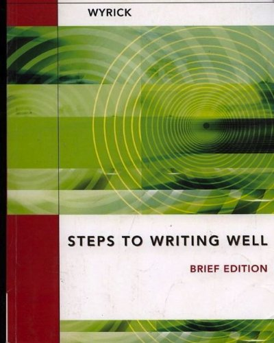 9781111220891: Steps To Writing Well (Brief Edition)
