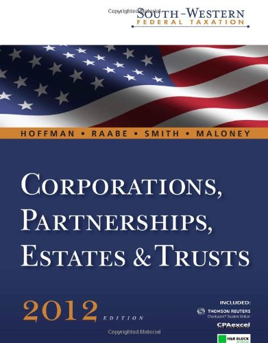 9781111221720: South-Western Federal Taxation 2012 (West Federal Taxation Corporations, Partnerships, Estates and Trusts)