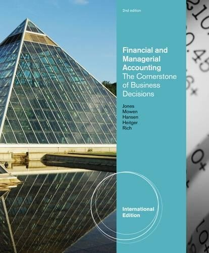 9781111221843: Financial and Managerial Accounting: The Cornerstones of Business Decisions