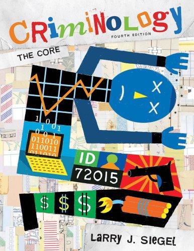 Bundle: Criminology: The Core, 4th + WebTutor(TM) on Blackboard Printed Access Card: Siegel, Larry ...