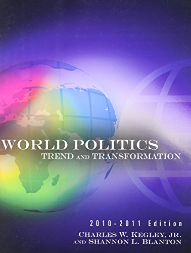 Bundle: World Politics: Trend and Transformation, 2010 - 2011 Edition, 13th + Global Issues in ...