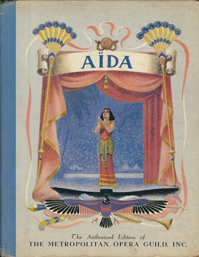 Aida: The story of Verdi's greatest opera: Lawrence, Robert