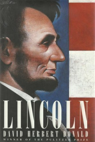 9781111244712: Lincoln 1st (first) Edition by Donald, David Herbert published by Simon & Schuster (1995) Hardcover