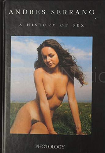 Andres Serrano: A History of Sex