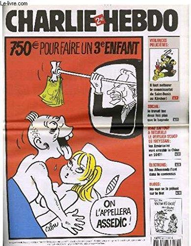 9781111277840: Charlie Hebdo N°693 - 750 EUROS Pour Faire Un 3e Enfant ASSEDIC VILLEPIN