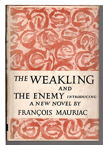 9781111278533: The weakling, and The enemy