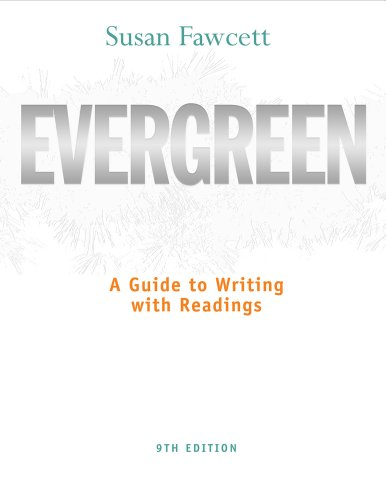 Bundle: Evergreen: A Guide to Writing with Readings, 9th + WriteSpace with Personal Tutor Printed ...