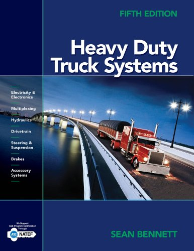 Bundle: Heavy Duty Truck Systems, 5th + Workbook: Bennett, Sean