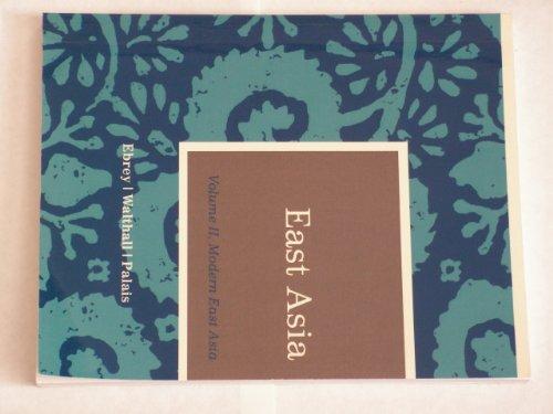9781111295080: East Asia, Volume 2, Modern East Asia