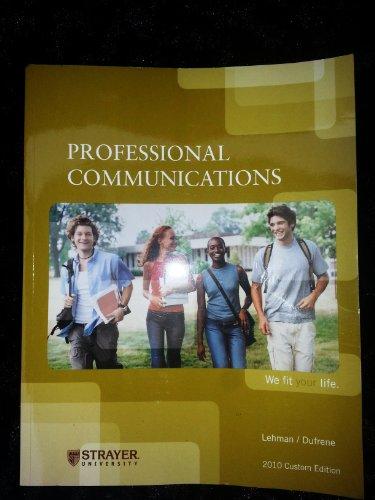Professional Communications: DUFRENE, CAROL M.