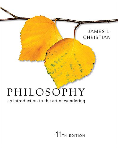 Philosophy: An Introduction to the Art of: James L. Christian