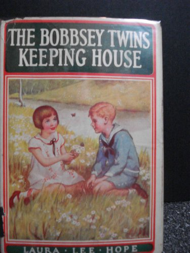 9781111301170: The Bobbsey Twins Keeping House (#18 in Series)
