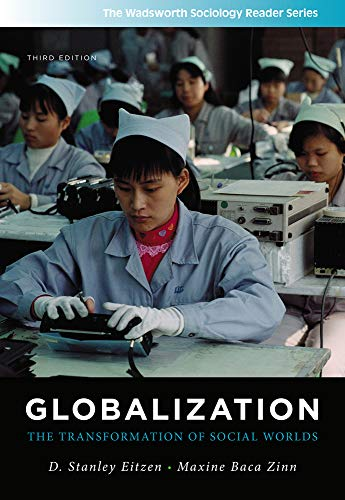 9781111301583: Globalization: The Transformation of Social Worlds (Wadsworth Sociology Reader)