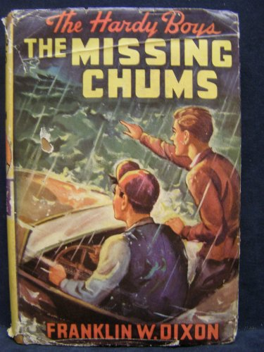 9781111303235: The Missing Chums (The Hardy Boys #4)