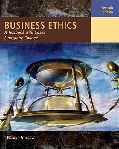 9781111305925: Business Ethics: A Textbook with Cases, Limestone College Edition, 7th Edition