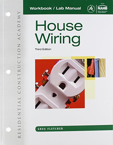 9781111306243: Workbook with Lab Manual for Fletcher's Residential Construction Academy: House Wiring, 3rd