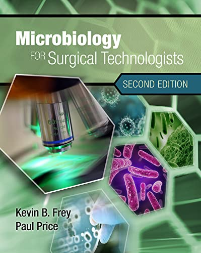 Microbiology for Surgical Technologists: Price, Paul