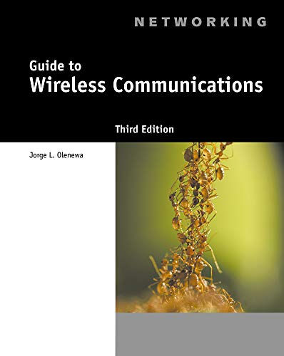Wireless Guide To Wireless Communications 9781111307318 GUIDE TO WIRELESS COMMUNICATIONS, 3rd Edition is designed for an entry level course in wireless data communications. The text covers the