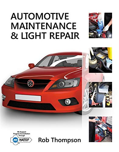 9781111307417: Automotive Maintenance & Light Repair