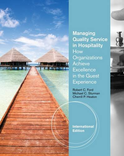 9781111307738: Ise Principles of Guest Services in Hospitality. Robert C. Ford, Michael C. Sturman, Cherrill P. Heaton