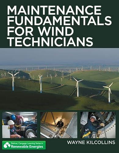 Workbook to Accompany Maintenance Fundamentals for Wind Technicians (Renewable Energies): ...