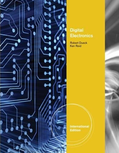 9781111308209: Digital Electronics. Robert K. Dueck and Kenneth J. Reid