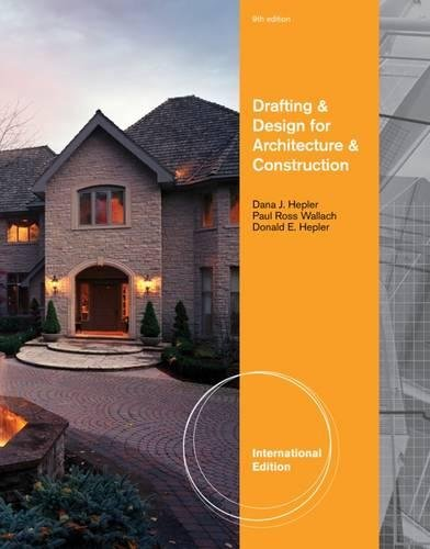 9781111308216: Drafting and Design for Architecture. Dana Hepler, Paul Ross Wallach, Donald Hepler